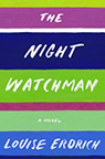 Night Watchman Louise Erdrich book cover image