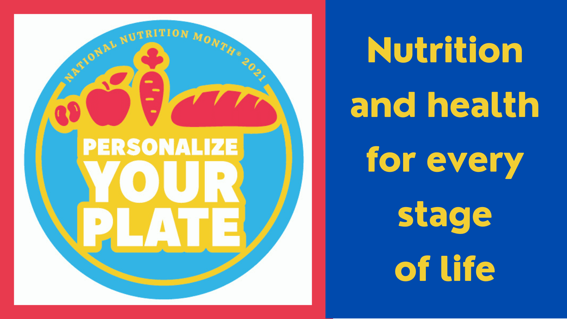 National Nutrition Month 2021