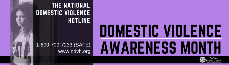 Domestic Violence Awareness Month - Click here for some related books in our collection